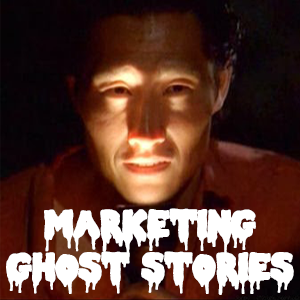 Marketing Ghost Stories