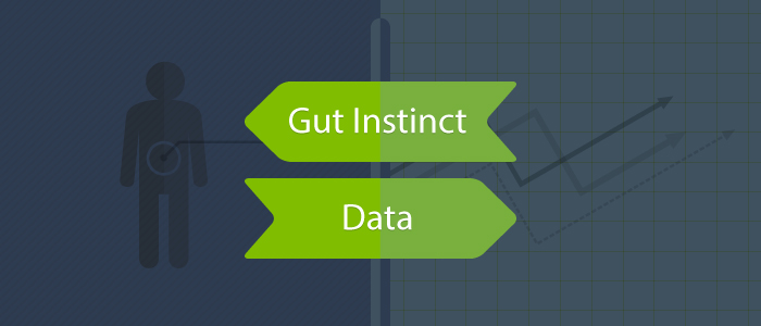 Gut Instinct Versus Data