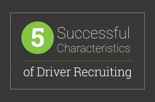 5 Successful Characteristics of Driver Recruiting