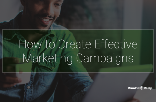 How to Create Effective Marketing Campaigns