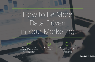 How to Be More Data-Driven in Your Marketing